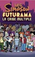 Les Simpson, Futurama : La crise multiple