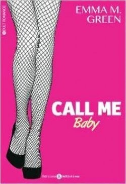 Couverture du livre : Call Me Baby, tome 1