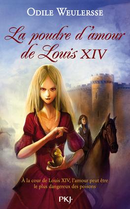 Couverture du livre : L'or blanc de Louis XIV, Tome 2 : La poudre d'amour de Louis XIV