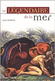 Couverture du livre : Le légendaire de la mer