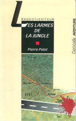 Couverture du livre : Les Larmes de la jungle