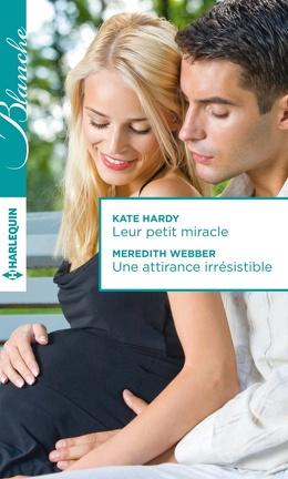 Couverture du livre : Leur petit miracle / Une attirance irrésistible
