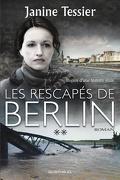 Les Rescapés de Berlin II
