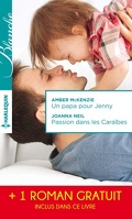 Un papa pour Jenny / Passion dans les Caraïbes