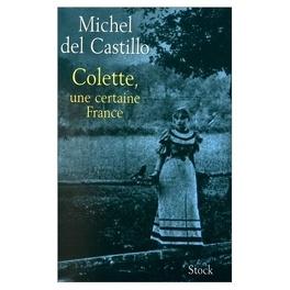 Couverture du livre : Colette, une certaine France