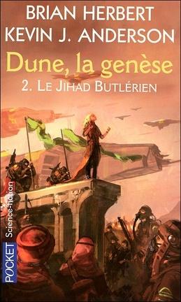 Couverture du livre : Dune, la genèse, Tome 2 : Le Jihad butlérien