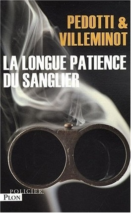Couverture du livre : La longue Patience du Sanglier