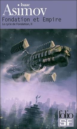 Couverture du livre : Le Cycle de Fondation, tome 2 : Fondation et Empire