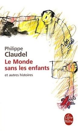 Couverture du livre : Le Monde sans les enfants et autres histoires