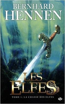 Couverture du livre : Les Elfes, Tome 1 : La chasse des elfes