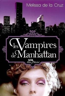 Couverture du livre : Les Vampires de Manhattan, Tome 1