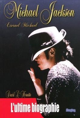 Couverture du livre : Michael Jackson - l'ultime biographie