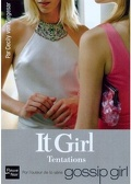 It Girl, Tome 6 : Tentations