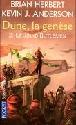 Dune, la genèse, Tome 2 : Le Jihad butlérien