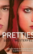 Uglies, Tome 2 : Pretties