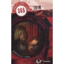 Couverture du livre : Conspiration 365 : Juin