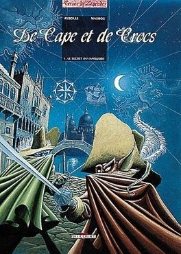 Couverture du livre : De cape et de crocs, Tome 1 : Le Secret du janissaire