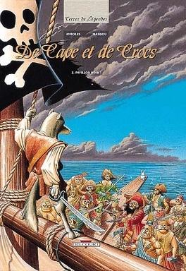 Couverture du livre : De cape et de crocs, Tome 2 : Pavillon noir !