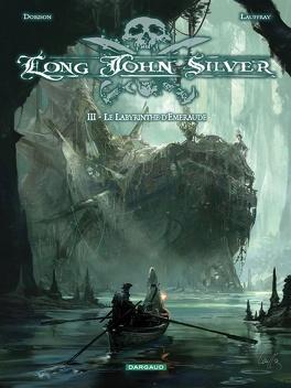 Couverture du livre : Long John Silver, Tome 3 : Le labyrinthe d'émeraude