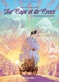 De Cape et de Crocs, Acte 7 : Chasseurs de Chimères
