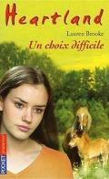 Heartland, tome 35 : Un choix difficile