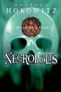 Le Pouvoir des Cinq, Tome 4 : Necropolis