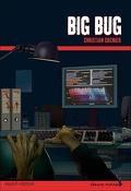 Les Enquêtes de Logicielle, tome 6 : Big Bug