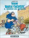 Sœur Marie-Thérèse des Batignolles, Tome 2 : Heureux les imbéciles