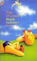 Blonde ou brune ?