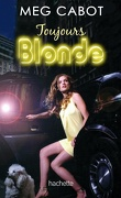 Blonde, Tome 2 : Toujours Blonde
