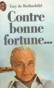 Contre bonne fortune...