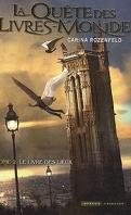 La Quête des Livres-Monde, Tome 2 : Le Livre des lieux