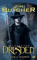 Les Dossiers Dresden, Tome 1 : Avis de Tempête