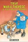 couverture Sœur Marie-Thérèse des Batignolles, Tome 3 : Dieu vous le rendra