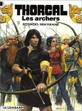 Couverture du livre : Thorgal, tome 9 : Les Archers