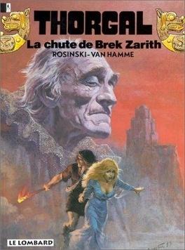 Couverture du livre : Thorgal, tome 6 : La Chute de Brek Zarith