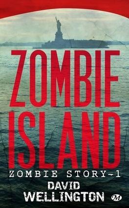 Couverture du livre : Zombie Story, Tome 1 : Zombie Island