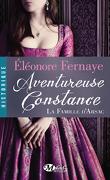 La Famille d'Arsac, Tome 3 : Aventureuse Constance