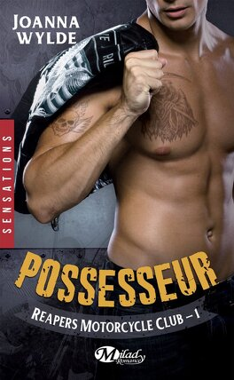 Couverture du livre : Reapers Motorcycle Club, Tome 1 : Possesseur
