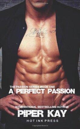 Couverture du livre : The Passion, Tome 1 : A Perfect Passion