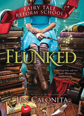 Fairy Tale Reform School, Tome 1 : Flunked