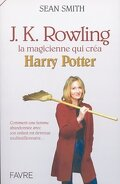J. K. Rowling, la magicienne qui créa Harry Potter