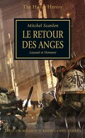 L'hérésie d'Horus, tome 6 : Le Retour des Anges