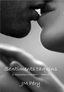 Couverture du livre : Sentiments taquins