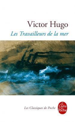 Couverture du livre : Les Travailleurs de la mer
