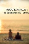 couverture HUGO & ARNAUD : La puissance de l'amour