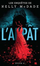 Kelly McDade, tome 1 : L'@ppat