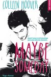 couverture Maybe, Tome 1 : Maybe Someday