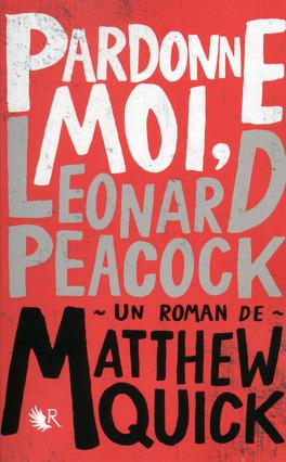 Couverture du livre : Pardonne moi, Leonard Peacock