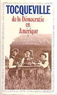 Couverture du livre : De la démocratie en Amérique, tome 1